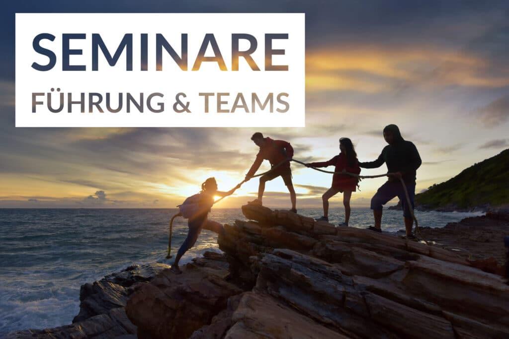 Seminare Führung & Teams